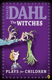 "The ""Witches"" : Plays for Children Plays for Children, Paperback"