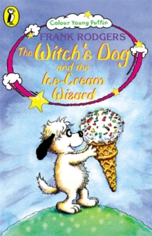 The Witch's Dog and the Ice-cream Wizard, Paperback