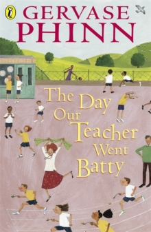 The Day Our Teacher Went Batty, Paperback