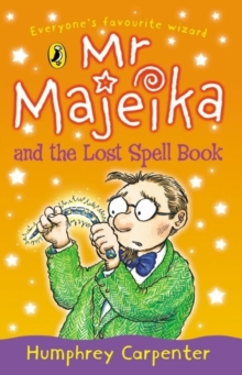 Mr. Majeika and the Lost Spell Book, Paperback