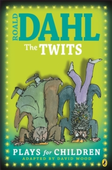 The Twits: Plays for Children, Paperback