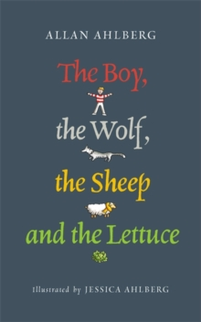 The Boy, the Wolf, the Sheep and the Lettuce : A Little Search for Truth, Paperback