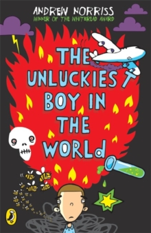 The Unluckiest Boy in the World, Paperback