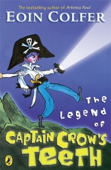 The Legend of Captain Crow's Teeth, Paperback