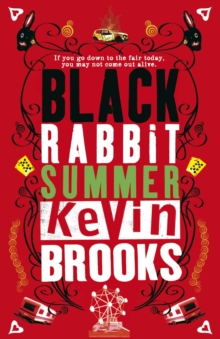Black Rabbit Summer, Paperback Book