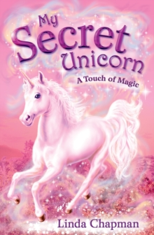 My Secret Unicorn: A Touch of Magic, Paperback
