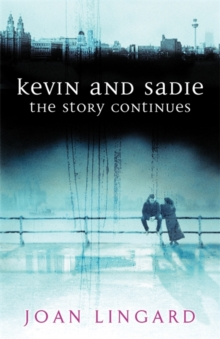 Kevin and Sadie : The Story Continues, Paperback Book