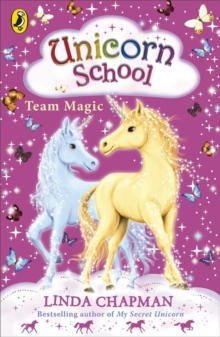 Unicorn School: Team Magic, Paperback Book