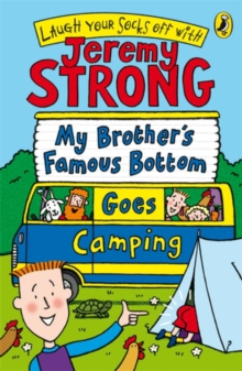 My Brother's Famous Bottom Goes Camping, Paperback