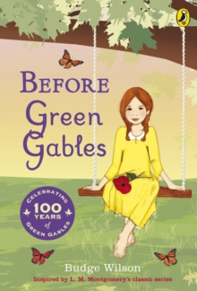 Before Green Gables, Paperback