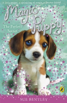 Magic Puppy: the Perfect Secret, Paperback Book