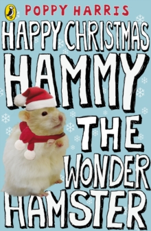Happy Christmas Hammy the Wonder Hamster, Paperback