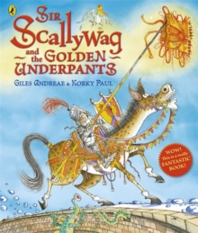Sir Scallywag and the Golden Underpants, Paperback Book