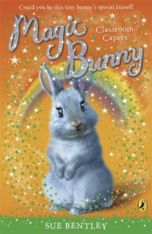 Magic Bunny: Classroom Capers, Paperback