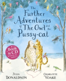 The Further Adventures of the Owl and the Pussy-cat, Paperback Book
