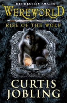 Wereworld: Rise of the Wolf (Book 1), Paperback