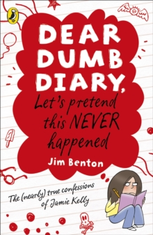 Dear Dumb Diary: Let's Pretend This Never Happened, Paperback