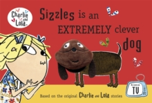 Sizzles is an Extremely Clever Dog, Hardback Book