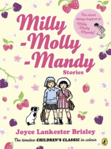 Milly Molly Mandy Stories : Colour Young Readers Ed, Paperback