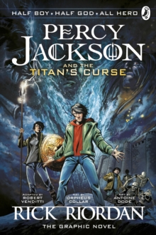 Percy Jackson and the Titan's Curse: The Graphic Novel : Bk. 3, Paperback