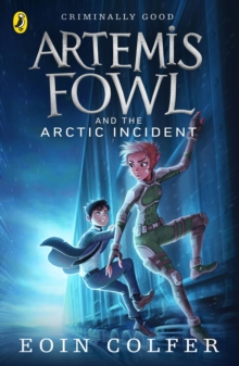 Artemis Fowl and the Arctic Incident, Paperback