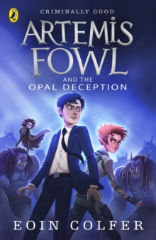 Artemis Fowl and the Opal Deception, Paperback