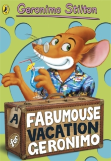 A Fabumouse Vacation for Geronimo, Paperback Book