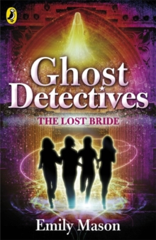 Ghost Detectives : The Lost Bride, Paperback Book