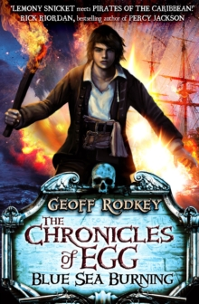 Chronicles of Egg: Blue Sea Burning, Paperback