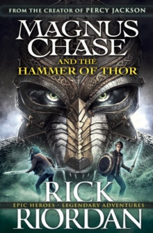 Magnus Chase and the Hammer of Thor, Hardback