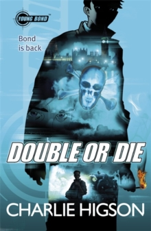 Young Bond: Double or Die, Paperback Book