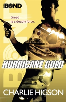 Young Bond: Hurricane Gold, Paperback
