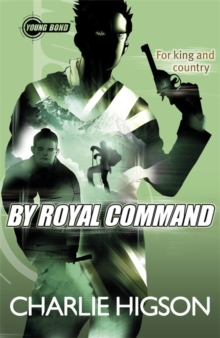 Young Bond: by Royal Command, Paperback