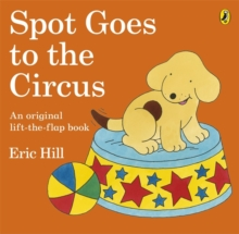 Spot Goes to the Circus, Paperback