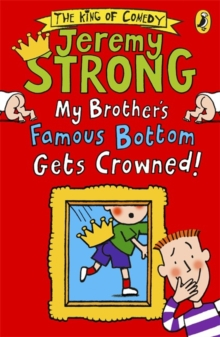 My Brother's Famous Bottom Gets Crowned!, Paperback Book