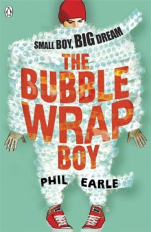 The Bubble Wrap Boy, Paperback