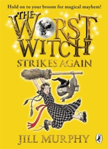 The Worst Witch Strikes Again, Paperback