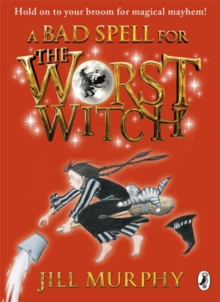 Bad Spell For The Worst Witch, Paperback Book