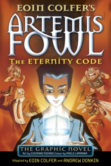 Artemis Fowl: The Eternity Code : The Graphic Novel, Paperback