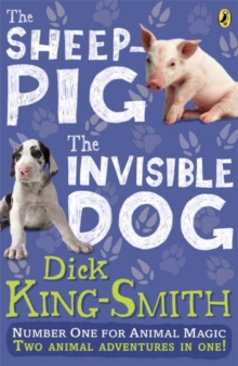 The Invisible Dog and The Sheep Pig, Paperback