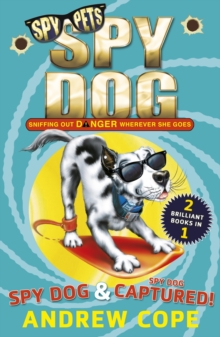 Spy Dog and Spy Dog: Captured!, Paperback