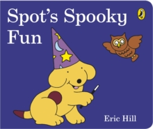 Spot's Spooky Fun, Board book