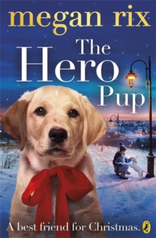 The Hero Pup, Paperback