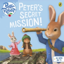 Peter Rabbit Animation: Peter's Secret Mission, Paperback