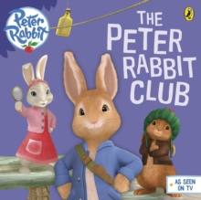 Peter Rabbit Animation: Peter's Club, Paperback