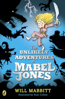 The Unlikely Adventures Of Mabel Jones,, Paperback Book