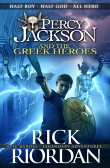 Percy Jackson and the Greek Heroes, Hardback