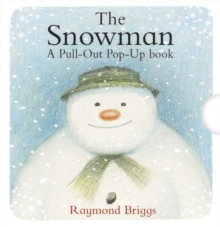The Snowman Pull-out Pop-up Book, Hardback