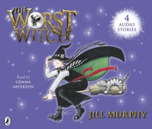 The Worst Witch; the Worst Strikes Again; a Bad Spell for the Worst Witch and the Worst Witch All at Sea, CD-Audio