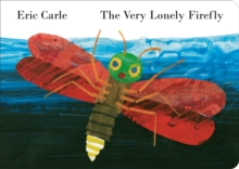 The Very Lonely Firefly, Board book
